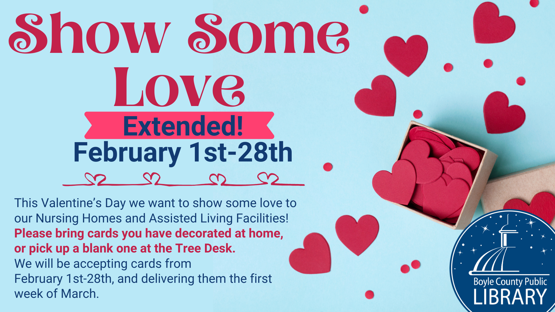 Show Some Love extended to February 28