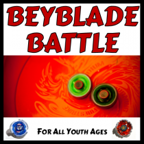 Beyblade Battle. For all youth ages.