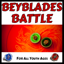 Beyblades Battle. For all youth ages.