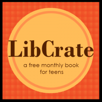 Teen LibCrate. A free monthly book for teens.