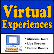 Virtual Experiences: Museum Tours, Live Streams, Escape Rooms