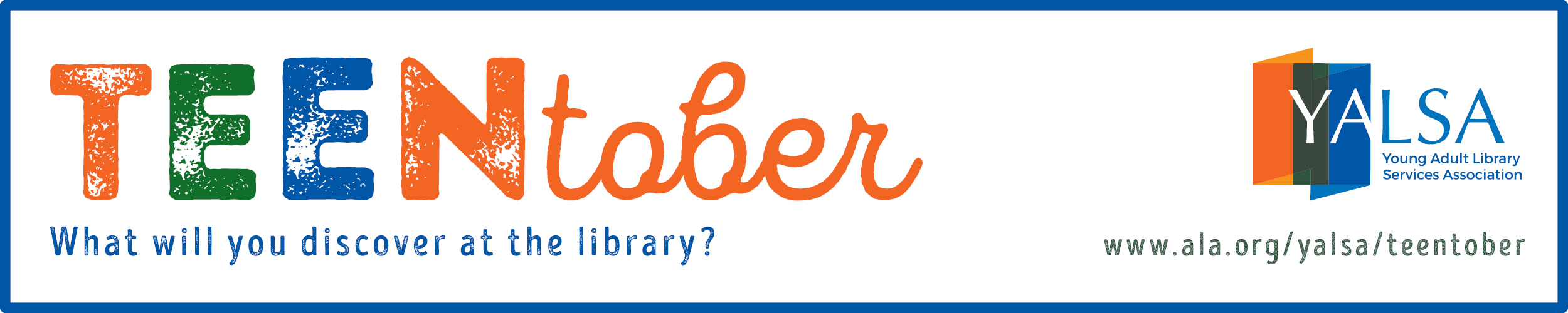 Teentober. What will you discover at the library? www.ala.org/yalsa/teentober